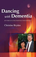 Dancing with Dementia Book about living with dementia