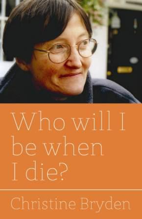 Who WillI Be When I Die? Alzheimers Survivor